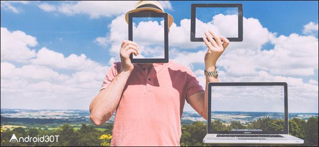 روش اسکرین شات گرفتن در دستگاه های مختلف + تصاویر